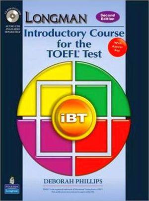 LONGMAN INTRODUCTORY COURSE TOELF TEST IBT BK W/CD-ROM+KEY 2ED.