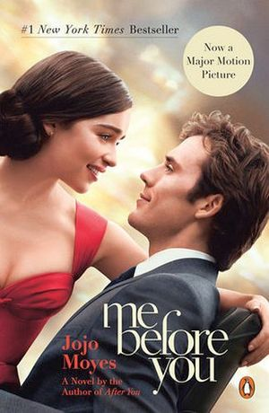 ME BEFORE YOU  -MOVIE TIE-IN)