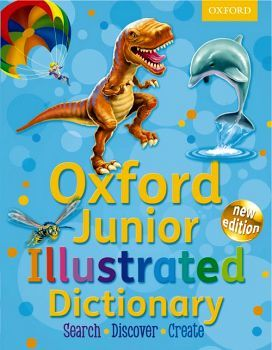 OXFORD JUNIOR ILUSTRATED DICTIONARY NEW ED.