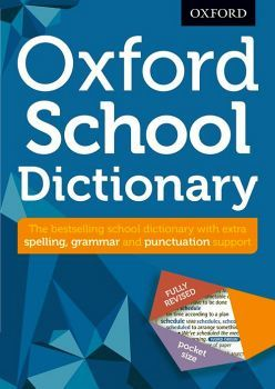 OXFORD SCHOOL DICTIONARY (FULLY REVISED/POCKET SIZE)
