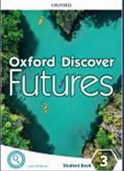 OXFORD DISCOVER FUTURES 3 WB W/ONLINE PRACTICE PK
