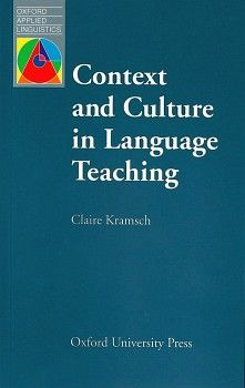 CONTEXT AND CULTURE IN LANGUAGE TEACHING