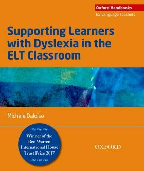 OHLT: SUPPORTING LEARNERS WITH DYSLEXIA IN THE CLASSROOM