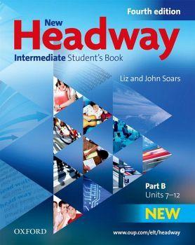 NEW HEADWAY 4ED INTERMEDIATE B STUDENT BOOK (UNIT 7-12)