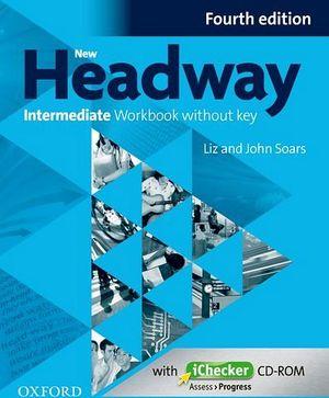 NEW HEADWAY 4ED INTERMEDIATE WORKBOOK + ICHECKER CD-ROM