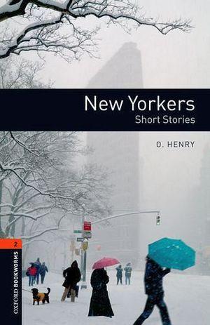 NEW YORKERS -SHORT STORIES-               (BOOKWORMS 2)