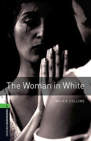 WOMAN IN WHITE (STAGE 6) 3ED