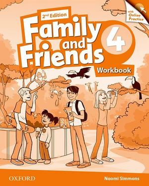 FAMILY & FRIENDS 2ED 4 WORKBOOK W/ONLINE PRACTICE -BRITANICO-