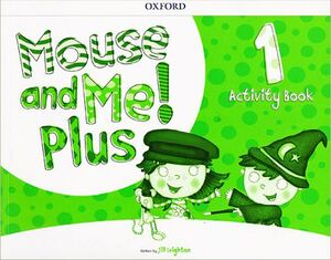 MOUSE AND ME! PLUS 1 ACTIVITY BOOK