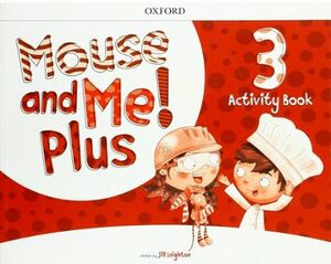 MOUSE AND ME! PLUS 3 ACTIVITY BOOK