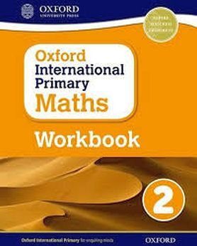 OXFORD INTERNATIONAL PRIMARY MATHS 2 WORKBOOK