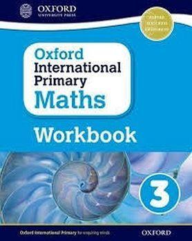 OXFORD INTERNATIONAL PRIMARY MATHS 3 WORKBOOK
