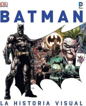 BATMAN -LA HISTORIA VISUAL- (GF)