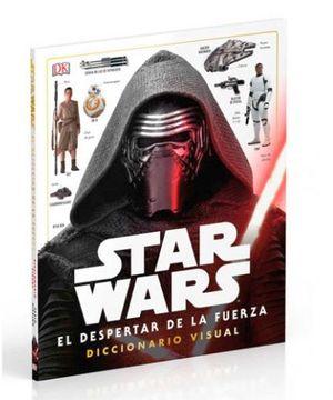 STAR WARS EL DESPERTAR DE LA FUERZA -DICCIONARIO VISUAL- (EMP.)