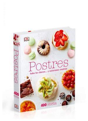 POSTRES -TODOS LOS CLASICOS Y VARIACIONES CREATIVAS-