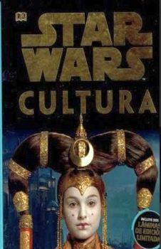 STAR WARS -CULTURA- (ENCICLOPEDIA DE LA GALAXIA)