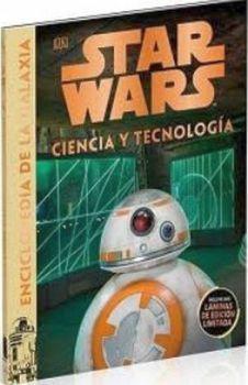 STAR WARS -CIENCIA Y TECNOLOGIA- (ENCICLOPEDIA DE LA GALAXIA)