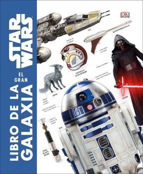 STAR WARS EL GRAN LIBRO DE LA GALAXIA     (EMPASTADO)