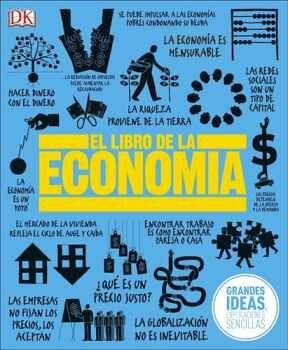 LIBRO DE LA ECONOMIA, EL -GRANDES IDEAS, EXPLICACIONES- (EMP.)