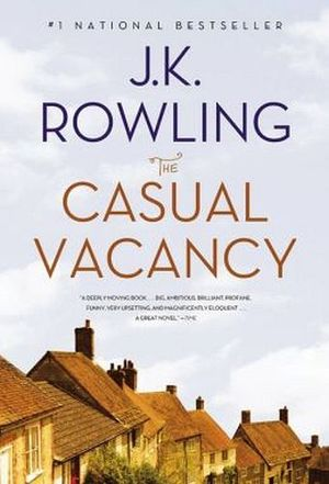 THE CASUAL VACANCY -PAPERBACK-