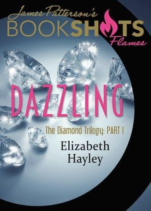 DAZZLING (DIAMOND TRILOGY # 1)