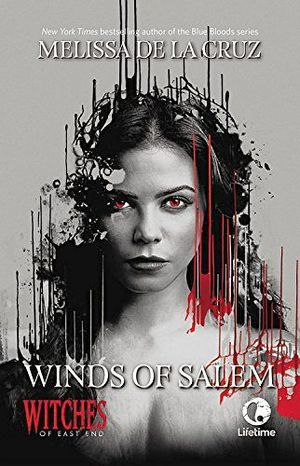WINDS OF SALEM: A WITCHES OF EAST AND NOVEL