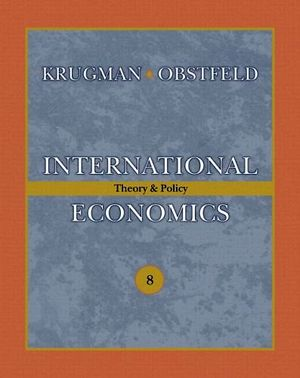 INTERNATIONAL ECONOMICS: THEORY AND POLICY PLUS 8TH