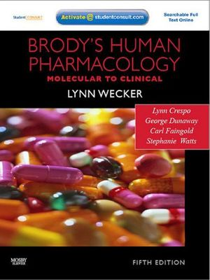 BRODYS HUMAN PHARMACOLOGY -STUDENT CONSULT-