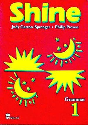 SHINE GRAMMAR 1RO. STUDENT´S BOOK