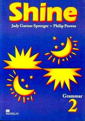 SHINE GRAMMAR 2DO. STUDENT´S BOOK