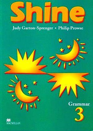 SHINE GRAMMAR 3RO. STUDENT´S BOOK