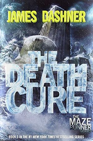 THE MAZE RUNNER # 3 THE DEATH CURE