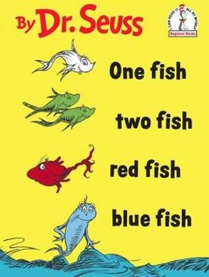 ONE FISH TWO FISH RED FISH BLUE FISH(I CAN READ IT ALL BY MYSELF)