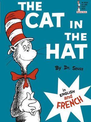 THE CAT IN THE HAT / LE CHAT AU CHAPEAU
