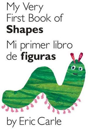 MY VERY FIRST BOOK OF SHAPES / MI PRIMER LIBRO DE FIGURAS
