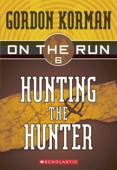 HUNTING THE HUNTER -ON THE RUN 6-