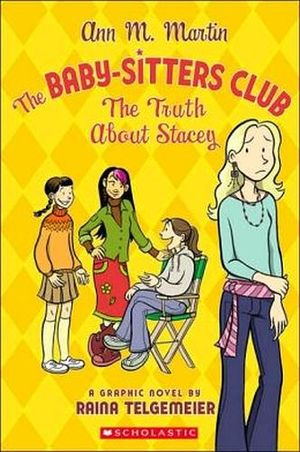BABY-SITTERS CLUB: THE TRUTH ABOUT STACEY, THE