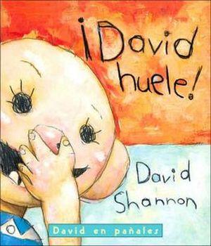 DAVID HUELE!  -DAVID EN PAÑALES-