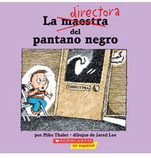 DIRECTORA DEL PANTANO NEGRO, LA