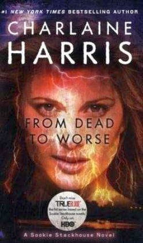 FROM DEAD TO WORSE (BOOK #8)