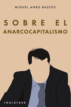 SOBRE EL ANARCOCAPITALISMO