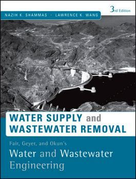 WATER SUPPLY AND WASTERWATER REMOVAL 3ED. (EMPASTADO)