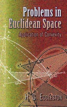 PROBLEMS IN EUCLIDEAN SPACE -APPLICATION OF CONVEXITY-