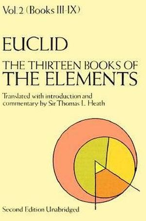 THIRTEEN BOOK OF THE ELEMENTS VOL. 2 BOOKS 3-9, THE