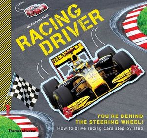 racing driver how to drive racing cars step by step chapman giles 9780500650264. Black Bedroom Furniture Sets. Home Design Ideas