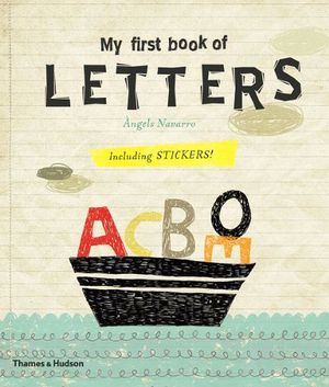 MY FIRST BOOK OF: LETTERS