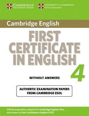 CAMBRIDGE FIRST CERTIFICATE IN ENGLISH 4 STUDENT'S BOOK