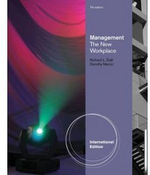 MANAGEMENT: THE NEW WORKPLACE INTERNATIONAL 7ED. IE