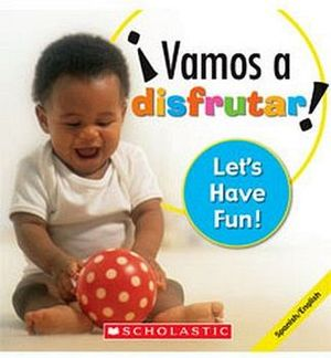 VAMOS A DISFRUTAR! -LET´S HAVE FUN!-