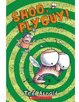 SHOO, FLY GUY!!